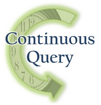 Continuous Query